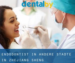 Endodontist in Andere Städte in Zhejiang Sheng