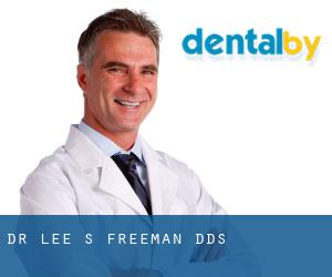 Dr. Lee S. Freeman, DDS