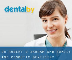 Dr. Robert G. Barham, DMD | Family and Cosmetic Dentistry