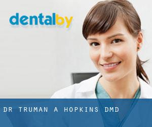 Dr. Truman A. Hopkins, DMD