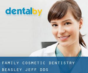 Family & Cosmetic Dentistry: Beasley Jeff DDS