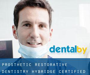 Prosthetic & Restorative Dentistry - Hybridge Certified